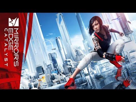 Mirror's Edge Catalyst - Премьерный трейлер с E3 2015