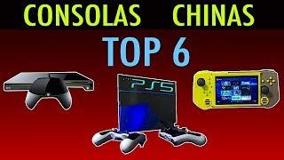 TOP 6 -   CONSOLAS CHINAS     Que quizá no conocías, o quizá si....