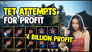 BDO - 10 TET Attempts Makes Me Billions - Enhancing For Profit - Black Desert Online