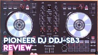 Pioneer DJ DDJ-SB3 Review & Demo