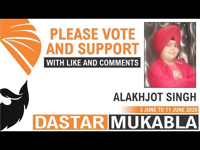 ALAKHJOT SINGH  || Dhansikhi Dastar Mukabla || Dhansikhi Turban Tying Compitition 2020