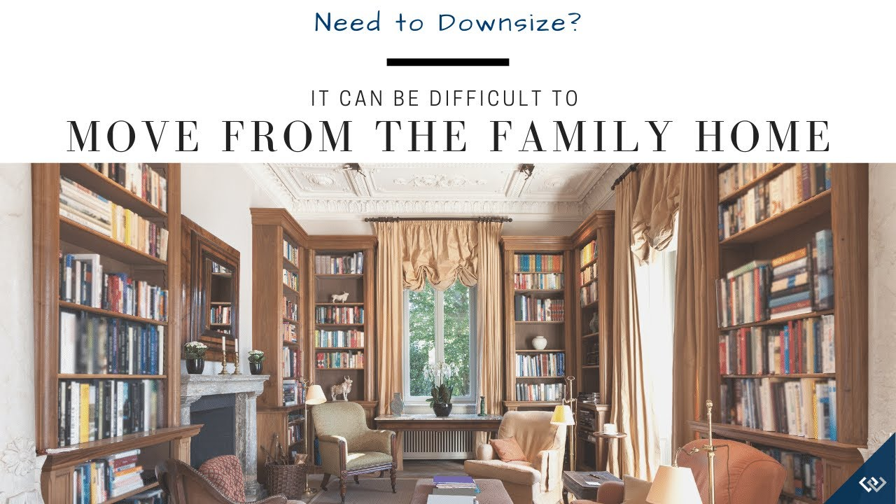 Downsizing from the Family Home