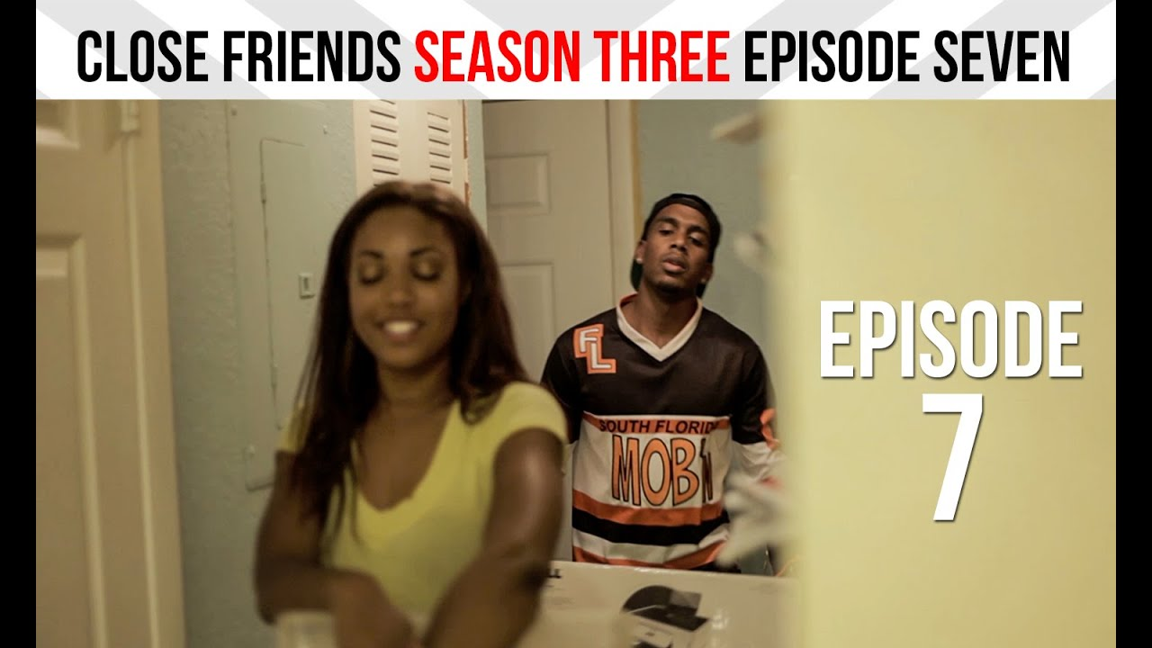 Close Friends Episode 7 | Season 3 - I Won't Tell #CloseFriendsWS