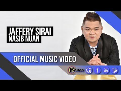 Jaffery Sirai   Nasib Nuan (Official Music Video)