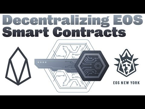 🔵 Decentralizing EOS Smart Contracts
