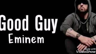Eminem - Good Guy ft, Jessie Reyez (Audio)