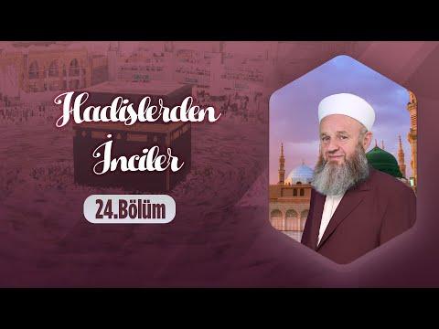 Ali Ulvi UZUNLAR Hocaefendi ile Hadislerden İnciler 24.Bölüm