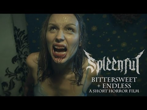Spleenful - Bittersweet + Endless: a short horror film