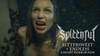 Spleenful - Bittersweet + Endless: a short horror film