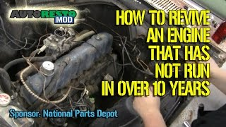 How to start an Engine That Has Not Run in Years  Episode 266 Autorestomod
