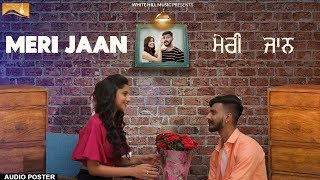 Meri Jaan (Audio Poster) D Chahal  | White Hill Music | Releasing on 24th September