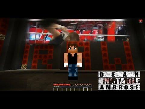 Minecraft - Dean Ambrose Entrance