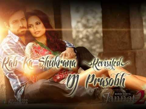 Rab Ka Shukrana(Revisited)-DJ Prasobh