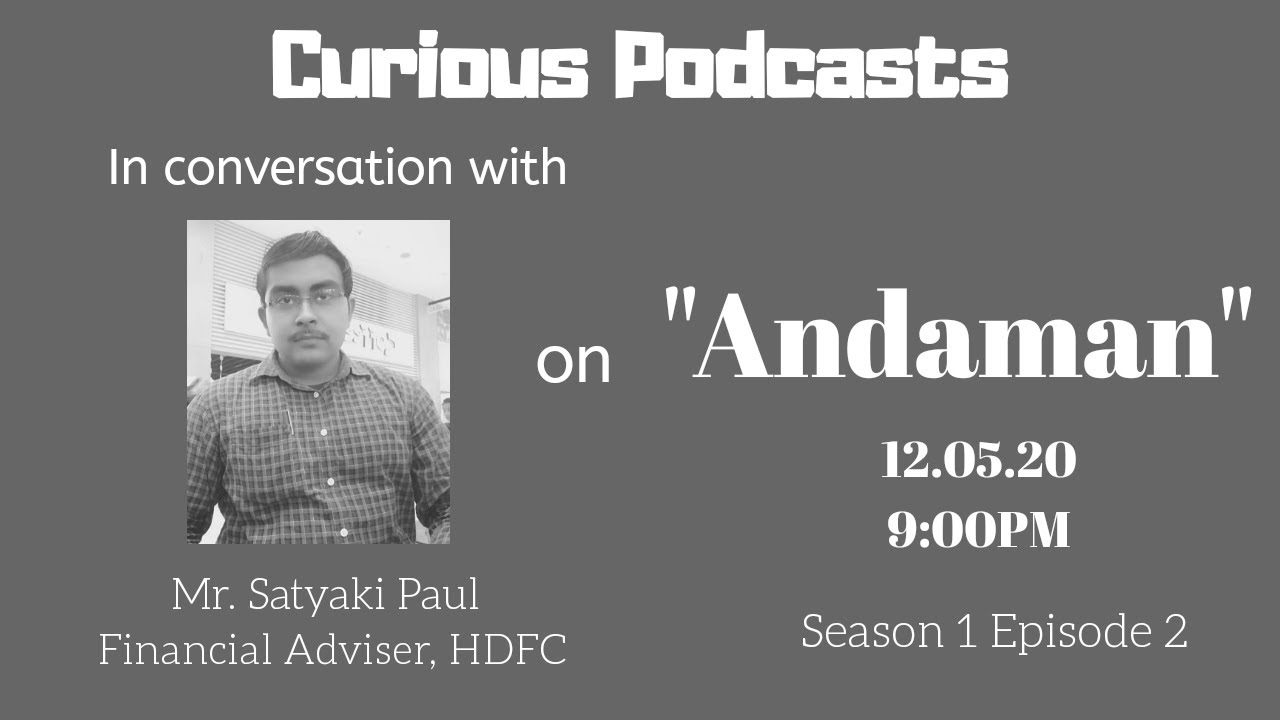 Andaman full tour discussion and plan by Satyaki Paul I Curious Podcasts I Episode 2 I
