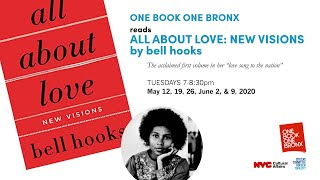 One Book One Bronx: All About Love by bell hooks