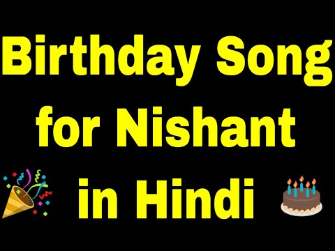 birthday-song-for-nishant---happy-birthday-song-for-nishant