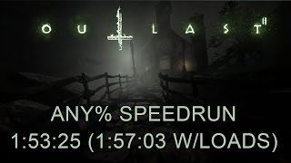 Outlast 2 Any% Speedrun 1:53:25 (1:57:03 with loads) (PC)(PB)