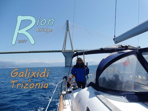Rion Bridge 2017 Sailing in the Gulf of Corinth ( Galixidi & Trizonia ) S02E06