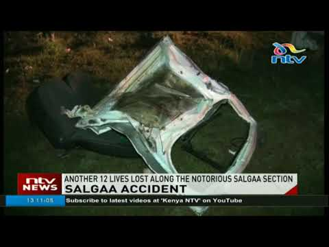 Another 12 lives lost along the notorious Salgaa section