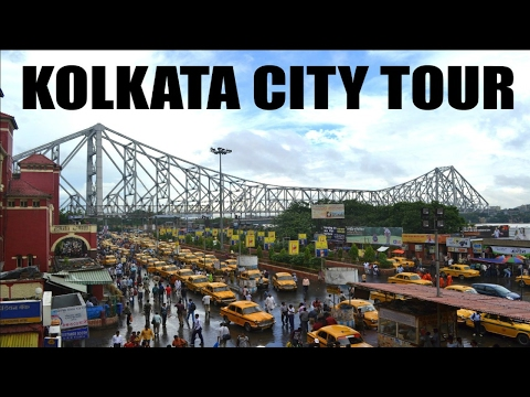 Kolkata City Tour Within 5 Minutes 2017 | Kolkata City of Joy