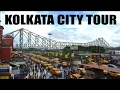 Kolkata City Tour Within 5 Minutes 2017  Kolkata City of Joy