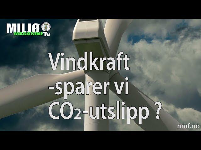Vindkraft - Sparer vi CO2