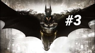 Batman Arkham Knight part 3 (gameplay walkthrough) Xbox one