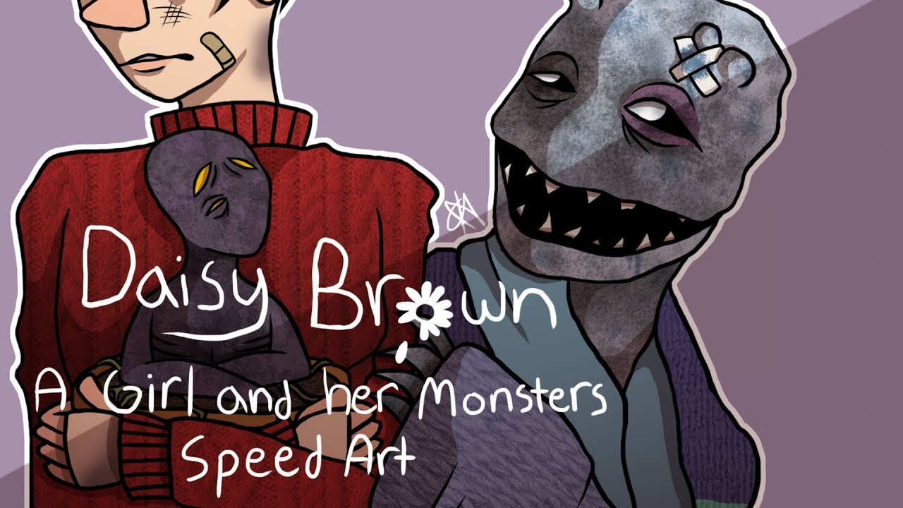 Read Description Daisy Brown A Girl And Her Monsters Speed Art Youtube This is my first video on youtube! her monsters speed art