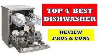 Top 4 Best Dishwasher - Review with Pros Cons & Price List