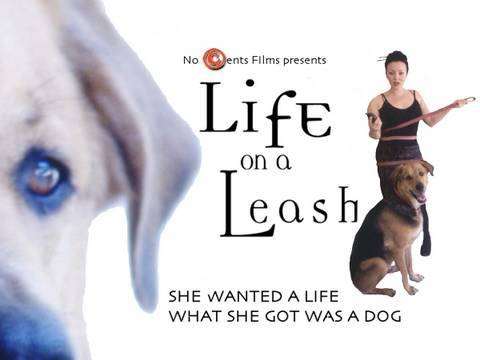 Life on a Leash Trailer - a dog movie for dog lovers