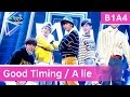 B1A4 - Good Timing / A lie (거짓말이야) [Music Bank COMEBACK / 2016.12.02]