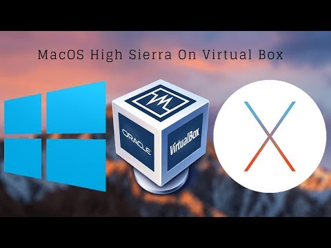 MacOS High Sierra On VirtualBox - Full Guide