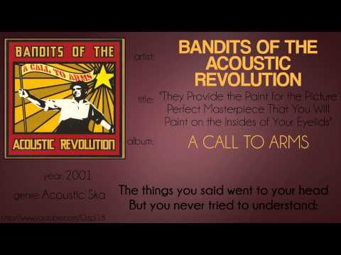 Bandits of the Acoustic Revolution - They Provide the Paint[...] (synced lyrics)