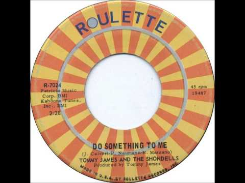 TOMMY JAMES AND THE SHONDELLS* Do Something To Me* HQ