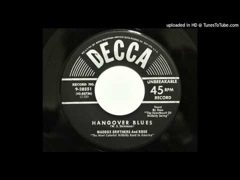 Maddox Brothers And Rose - Hangover Blues (Decca 28551) [1953 hillbilly]