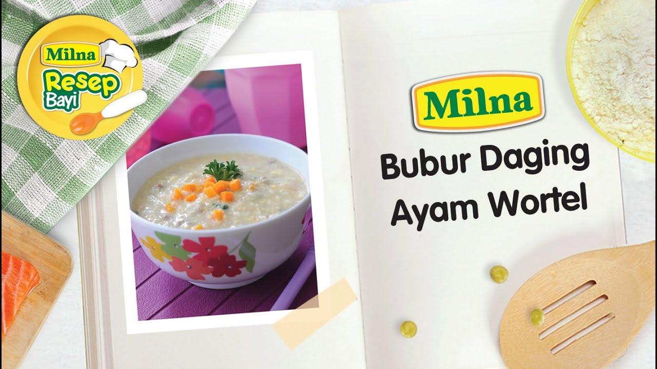 Resep Mpasi Bayi Milna Bubur Daging Ayam Wortel Homemade Baby Food Maker Pembuat Makan Saring