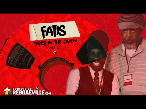 Sizzla - Need My Love [Fatis - Tapes In The Oven Vol. 2  Official Audio 2019]