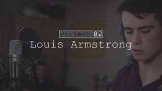 Project 82 - Louis Armstrong
