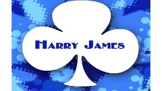 Harry James - I Heard You Cried Last Night