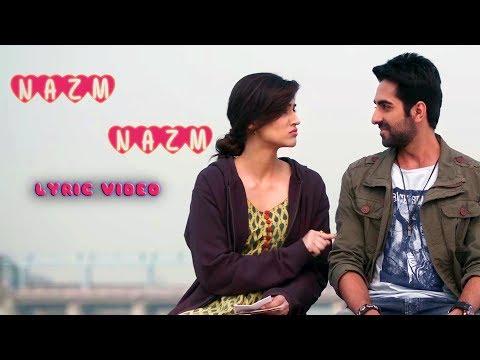 Nazm Nazm - Lyrical | Bareilly Ki Barfi | Full Song | Arko