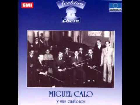 """""""Qué falta que me haces"""" - Miguel Caló/Héctor Gagliardi/Raúl del Mar"""