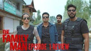 THE FAMILY MAN Episode 1 REVIEW   Amazon Prime Video 2019   Manoj Bajpayee   Raj & DK   Priyamani