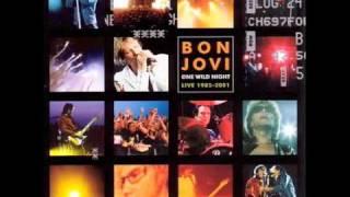Download Bon Jovi - Someday I'll Be Saturday Night [One Wild Night Live] Mp3