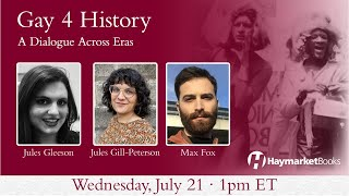 Gay 4 History: A Dialogue Across Eras