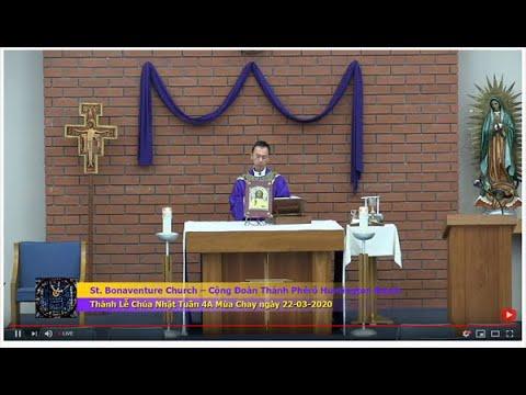 St. Bonaventure Church – Cộng Đoàn Thánh Phêrô Huntington Beach Thánh Lễ Chúa Nhật Tuần 4A Mùa Chay