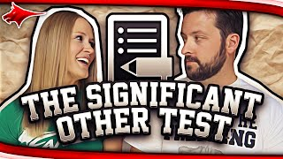 AM I A BAD WIFE? THE SIGNIFICANT OTHER TEST!!!
