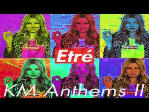 Étre Supreme - Kate Moss Anthems II