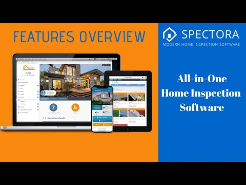 Spectora Features Overview | Modern, All-in-One Home Inspection Software