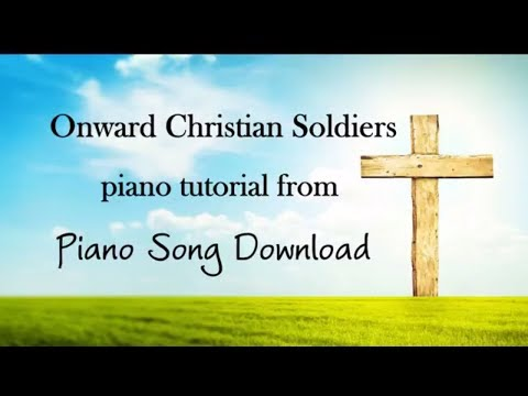 Onward Christian Soldiers easy piano tutorial with free hymn sheet music