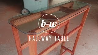 Hallway Table Time Lapse - Bailey-webb